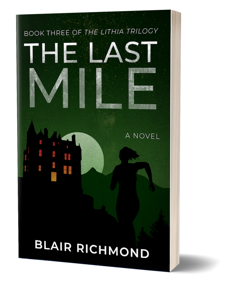 Cover of The Last Mile: A Novel by Blair Richmond