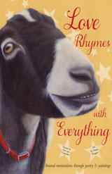 Love Rhymes with Everything:Animal ruminations through poetry & paintings