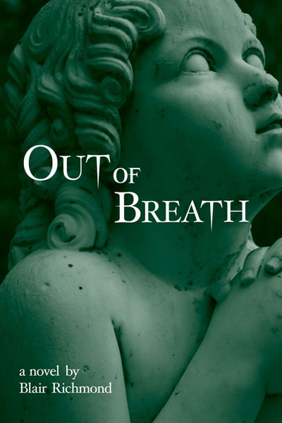 Cover of Out of Breath: A Novel by Blair Richmond